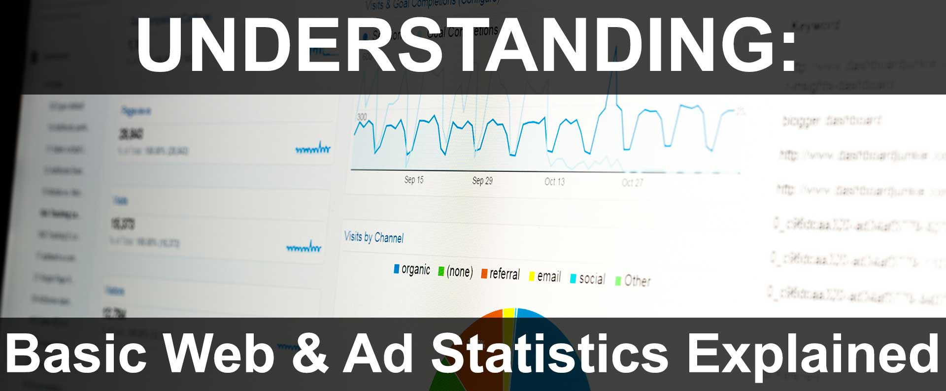 Basic Web & Ad Statistics Explained