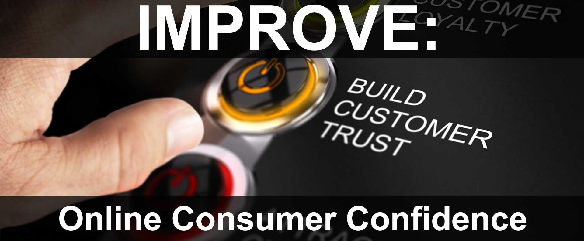 Improving Online Consumer Confidence