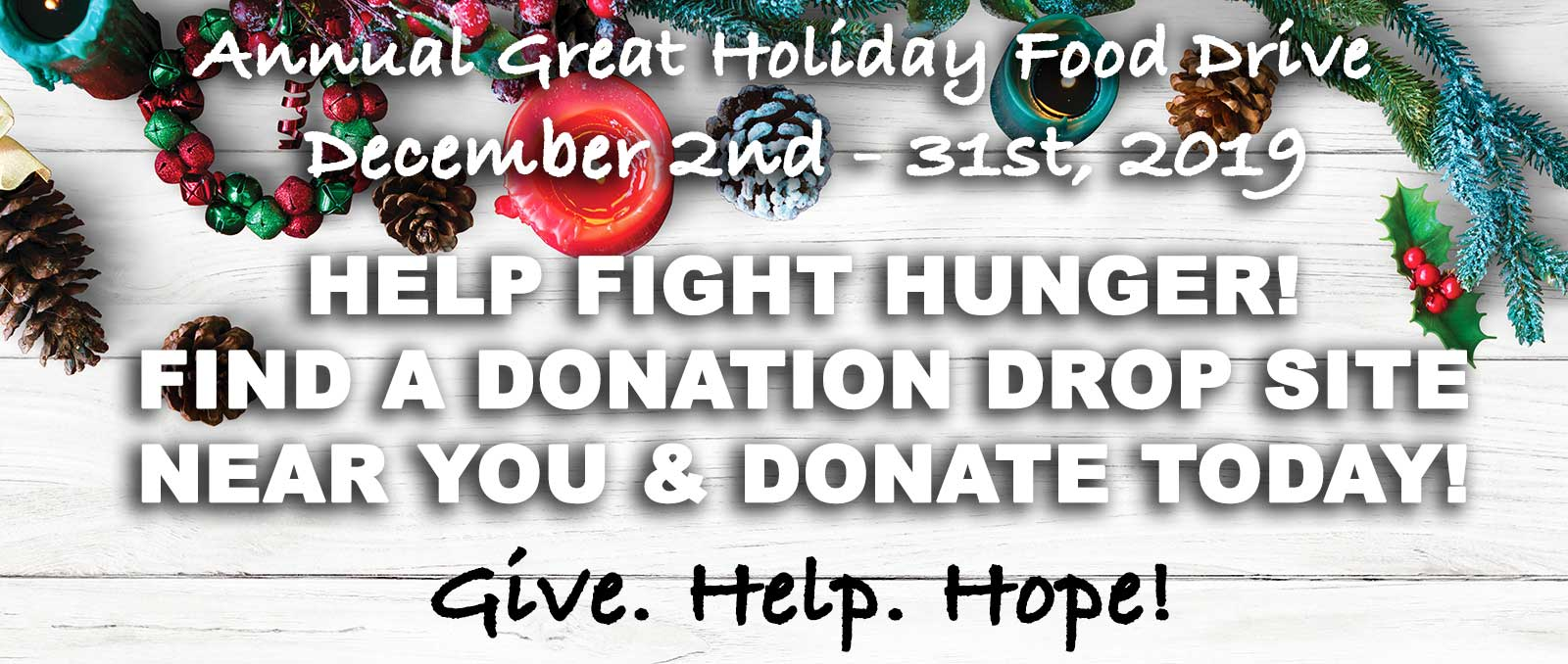 12th Annual Great Holiday Food Drive Donation Drop Sites Will Be Released Shortly...Check Back Soon!