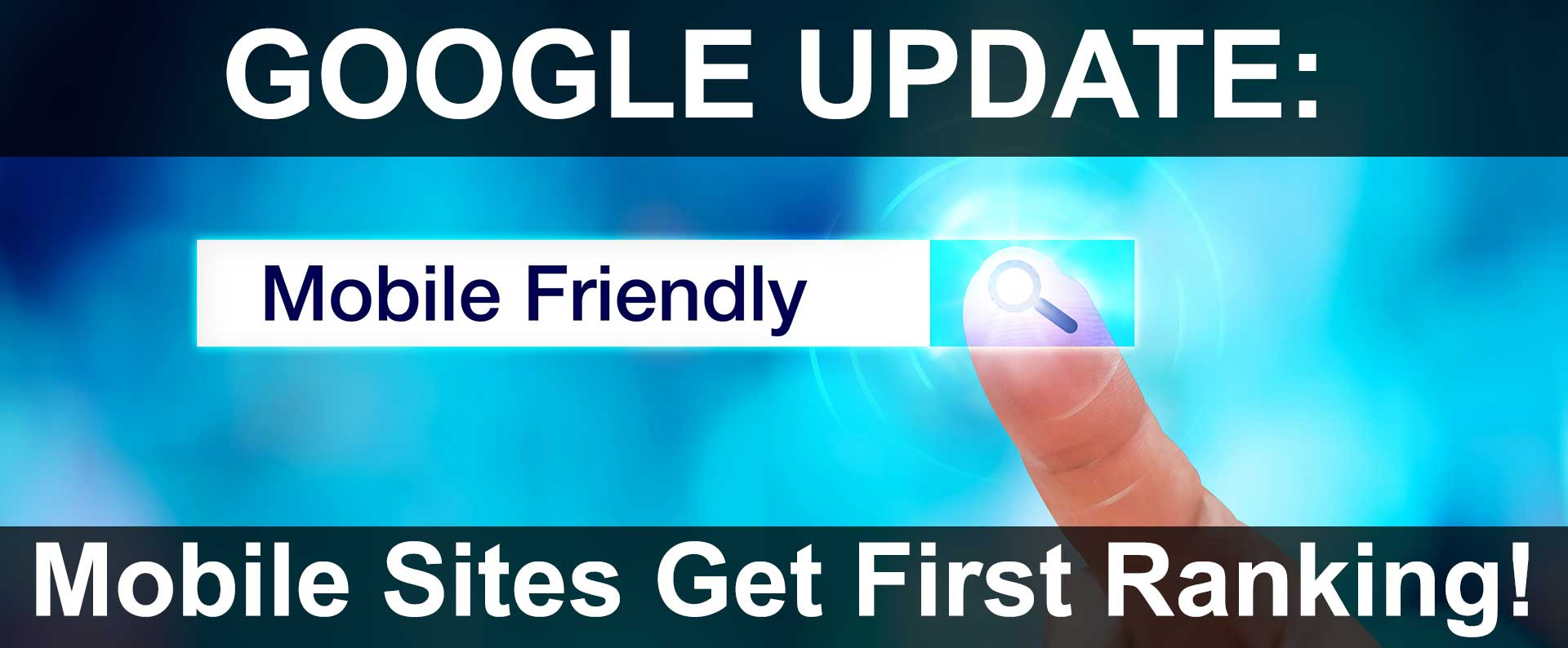 Google Ranks Mobile-Friendly Websites First In Search Results