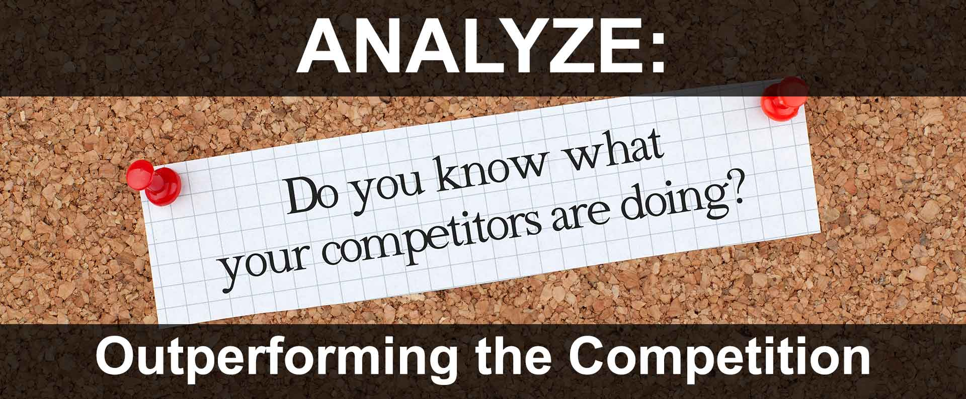 Comparing Web, Marketing, & Content Strategies to Successful Competitors