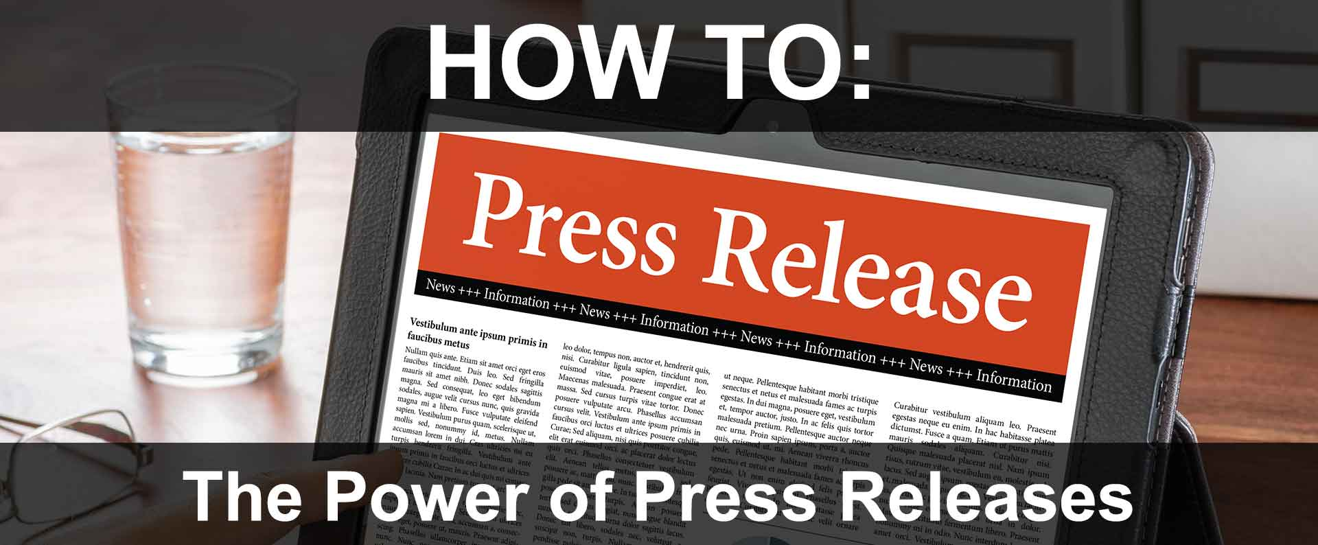 Using Press Releases to Increase Market Awareness & Search Engine Ranking