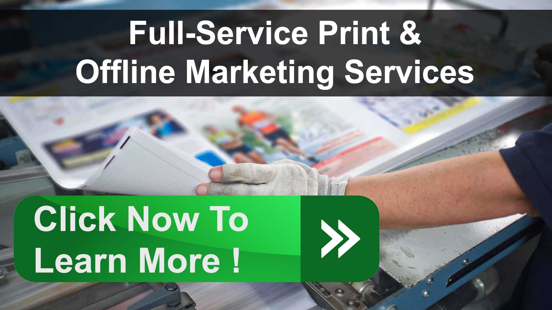 Full-Service Print & Offline Marketing Services
