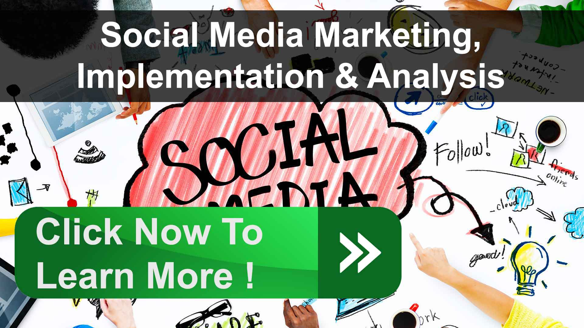 Full-Service Social Media Marketing, Research, Implementation & Analysis