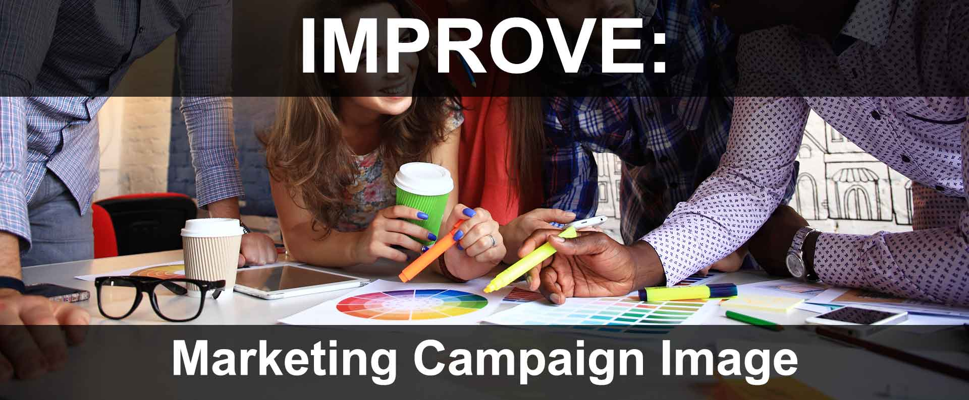 Tips On Creating An Effective Campaign Image Online & Offline